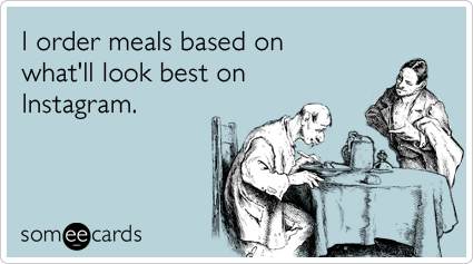 instagram-food-pictures-photos-meals-confession-ecards-someecards